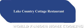 Lake Country Cottage Restaurant